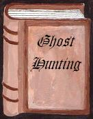 Paranormal, Ghost Hunting
